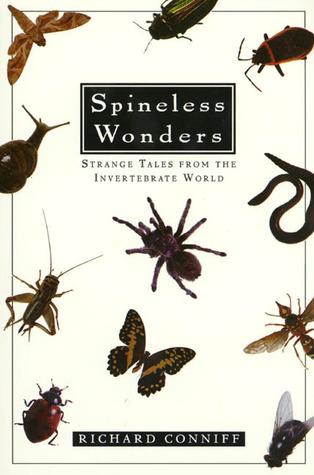 Spineless Wonders: Strange Tales from the Invertebrate World