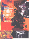 Rhythm Planet: The Great Wold Music Makers