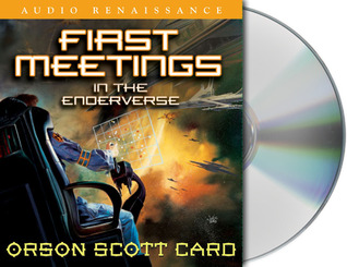 First Meetings by Orson Scott Card