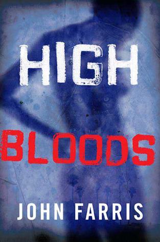High Bloods by John Farris