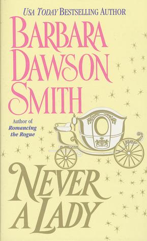 Never A Lady by Barbara Dawson Smith