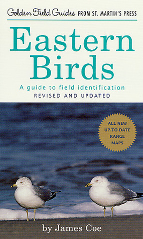 Eastern Birds: A Guide to Field Identification, Revised and Updated