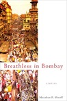 Breathless in Bombay
