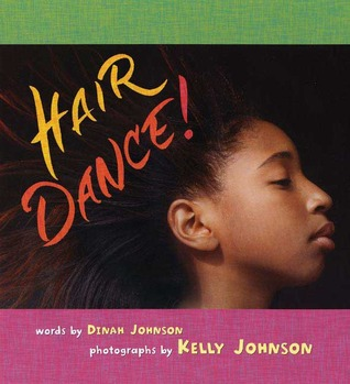 Hair Dance! by Dinah Johnson