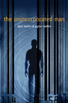 The Unincorporated Man  (Unincorporated Man #1)