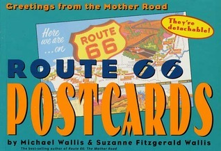 Route 66 Postcards: Greetings From The Mother Road