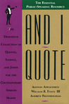 And I Quote: The Definitive Collection of Quotes, Sayings, and Jokes for the Contemporary Speechmaker