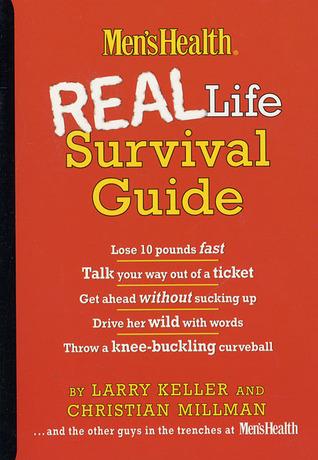 Men'sHealth Real Life Survival Guide