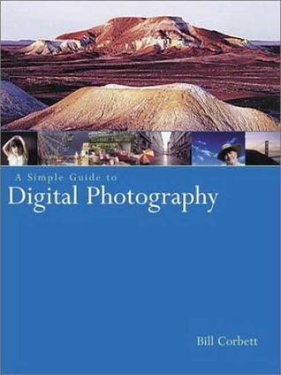 A Simple Guide to Digital Photography