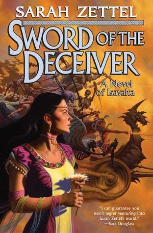 Sword of the Deceiver by Sarah Zettel