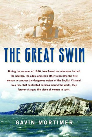 The Great Swim by Gavin Mortimer
