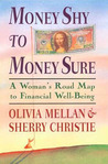 Money Shy to Money Sure: A Woman's Road Map to Financial Well-Being