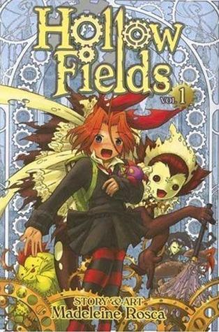 Hollow Fields, Vol. 1 by Madeleine Rosca