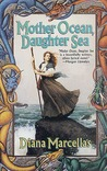 Mother Ocean, Daughter Sea (The Witch of Two Suns, #1)