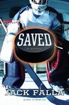 Saved by Jack Falla