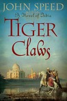 Tiger Claws (Novels of India #2)