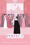 Perfect (Kick Keswick, #3)