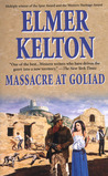 Massacre at Goliad by Elmer Kelton