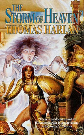 The Storm of Heaven by Thomas Harlan