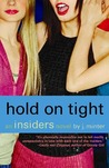 Hold On Tight (Insiders, #5)