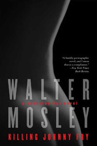 Killing Johnny Fry by Walter Mosley