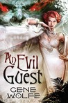 An Evil Guest