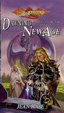 The Dawning of a New Age (Dragonlance: Dragons of a New Age, #1) cover