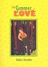 The Summer of Love by Debbie Drechsler