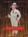 Habanos: The Story of the Havana Cigar