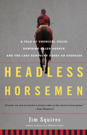 Headless Horsemen by Jim Squires