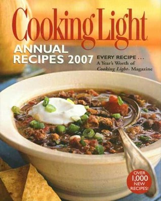 Cooking Light Annual Recipes 2007 by Cooking Light Magazine