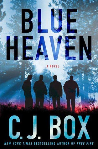 Blue Heaven by C.J. Box