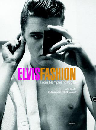 Elvis(r) Fashion: From Memphis to Vegas