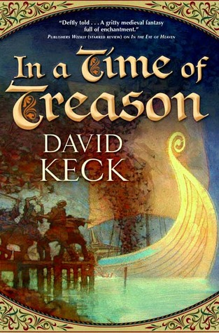 In a Time of Treason (Tales of Durand, #2)