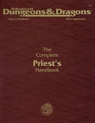 The Complete Priests Handbook By Aaron Allston