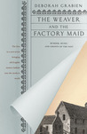 The Weaver and the Factory Maid (Haunted Ballad, #1)