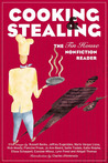 Cooking and Stealing: The Tin House Nonfiction Reader