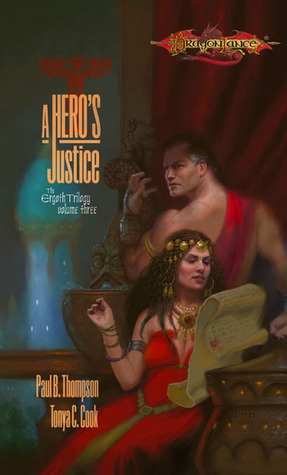 A Hero's Justice by Paul B. Thompson