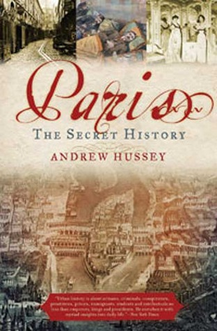 Paris by Andrew Hussey
