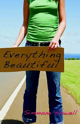 Everything Beautiful by Simmone Howell