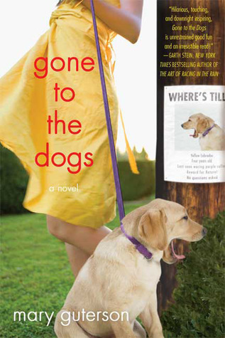 Gone to the Dogs by Mary Guterson