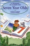 A Treasury of Stories for Seven Year Olds
