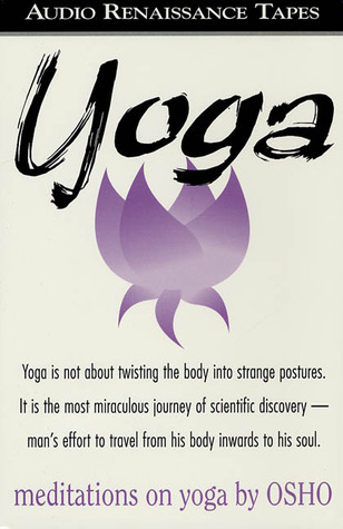 Meditations on Yoga by Osho