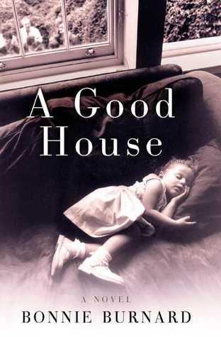 A Good House