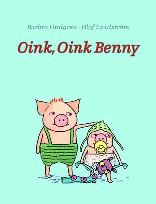 Oink, Oink Benny