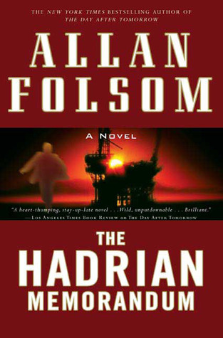 The Hadrian Memorandum by Allan Folsom