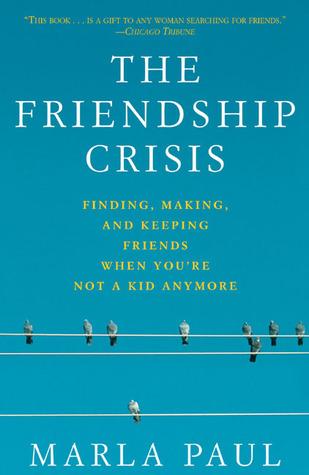 Friendship Crisis by Marla Paul