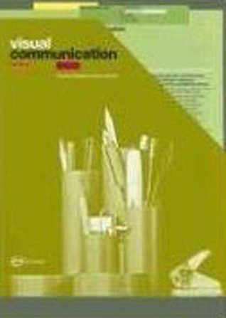 Visual Communication: From Theory to Practice