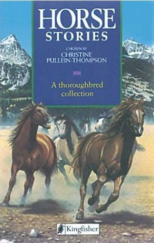 Horse Stories by Christine Pullein-Thompson