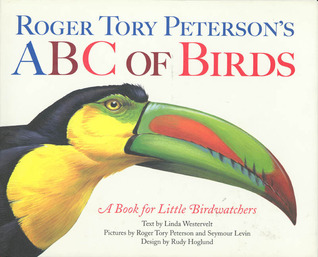 Roger Tory Peterson's ABC's Birds by Linda Westervelt